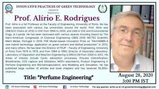 IPGT-ICT Webinar | August 28, 3:00 PM | Prof. Alírio Rodrigues | Title: Perfume Engineering