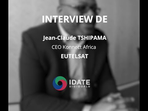 DigiWorld Yearbook Afrique 2019 : interview de Jean-Claude Tshipama, Konnect Africa chez Eutelsat