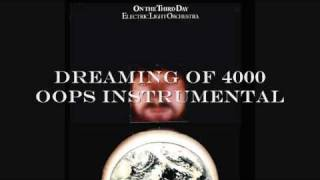 Electric Light Orchestra - Dreaming of 4000 (instrumental)