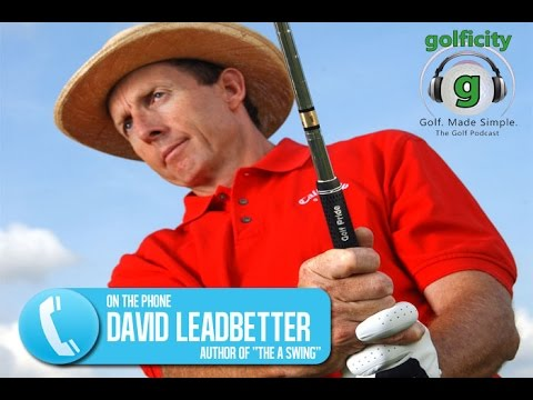 The A Swing with David Leadbetter
