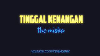Tinggal Kenangan - The Miska