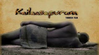 Kailasapuram | New Tamil Short Film 2021 | By Thanush | Tamil ShortCut | Silly Monks