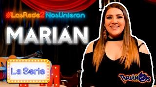 """Las Redes Nos Unieron 2 """"La Serie"""" ft. Marián"""