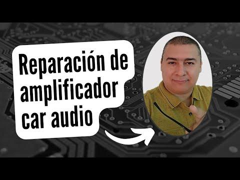 como reparar amplificadores car audio