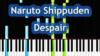 Naruto Shippuden Despair Piano Tutorial