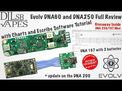 Evolv DNA60, DNA250, DNA167 Full Review DNA Mod Giveaway and Escribe Tutorial
