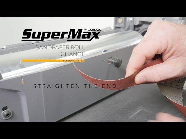 Changing Sandpaper On A 16-32 SuperMax Drum Sander | Laguna Tools