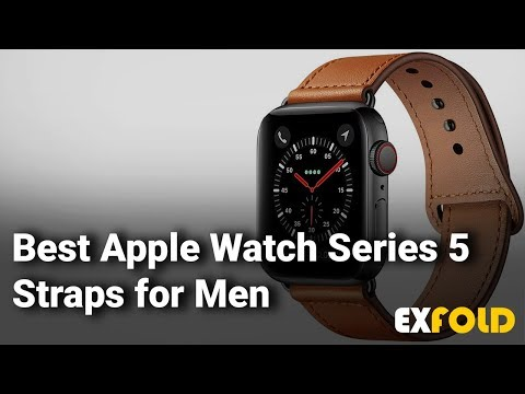 Best Apple Watch Series 5 Straps For Men: Complete List With Features & Details - 2019