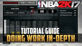 NBA 2k17 Doin Work - How to unlock Attributes Upgrades fast and get 99 overall