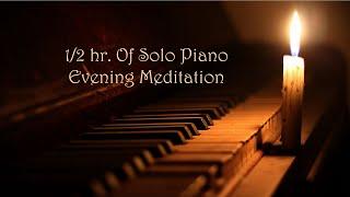 Piano Solo Evening Meditation -Michael Allen Harrison