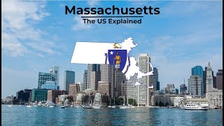 Massachusetts - The US Explained