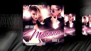 Mañana - Andy Rivera Ft Karol G (Audio) AC