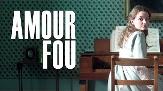 AMOUR FOU - Official U.S. Trailer