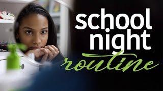 School Night Routine | Morgan Jean