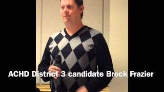 Meet ACHD candidate Brock Frazier