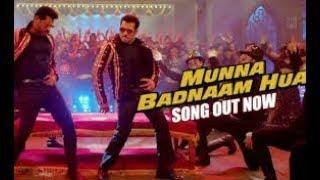 Munna Badnaam Hua Song | Salman Khan | Badshah | Mohan Singh Gurjar |