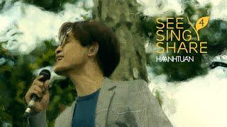 [See Sing Share 4 - Tập 5] Tùy Hứng Lý Qua Cầu || Hà Anh Tuấn