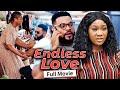 ENDLESS LOVE (Full Movie) Stephen Odimgbe/Chinenye Nnebe/Rhema 2021 Latest Nigerian Nollywood Movie