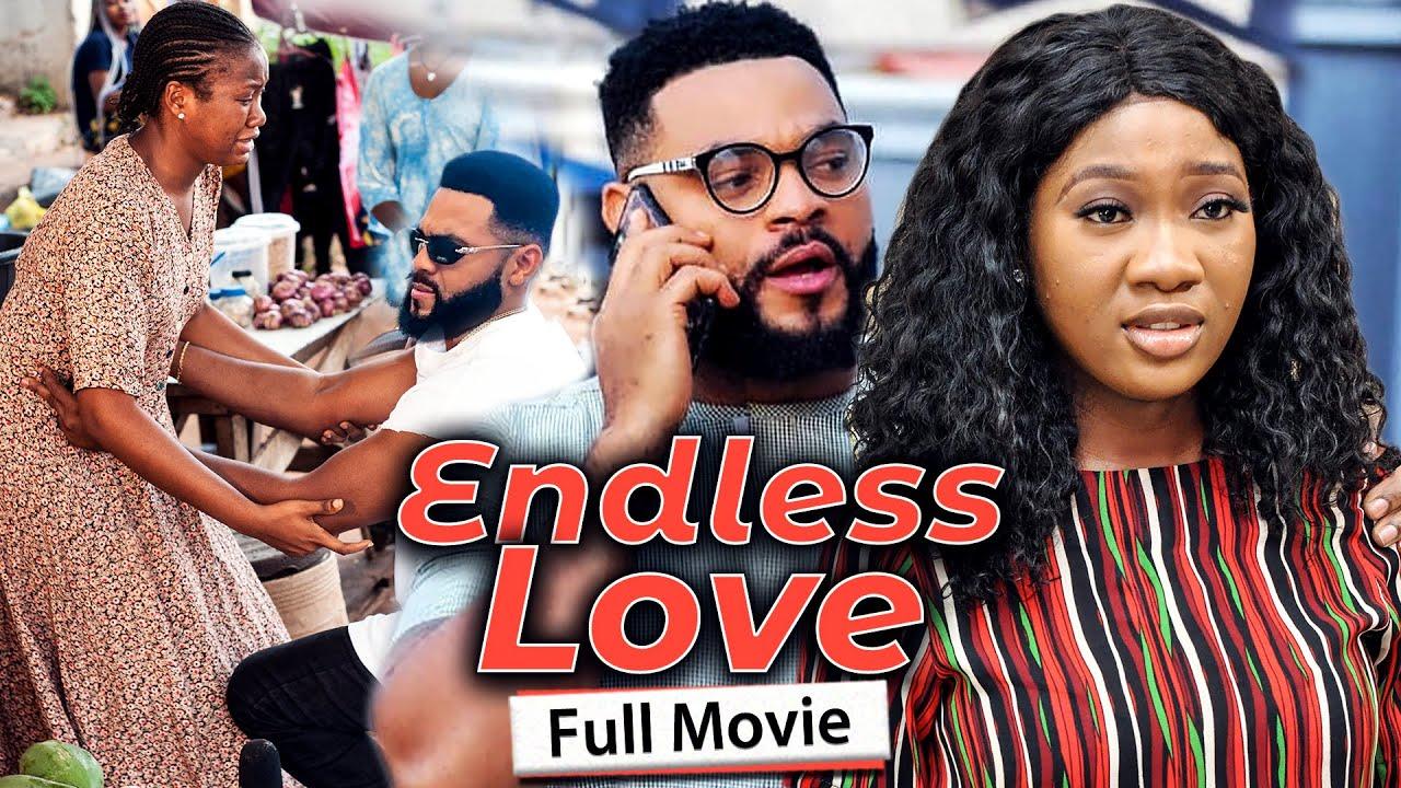Download ENDLESS LOVE (Full Movie) Stephen Odimgbe/Chinenye Nnebe/Rhema 2021 Latest Nigerian Nollywood Movie