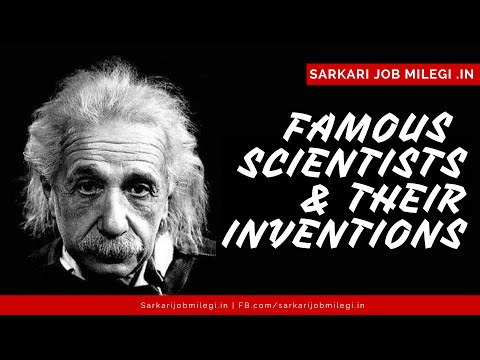 World Famous Scientists And Their Inventions