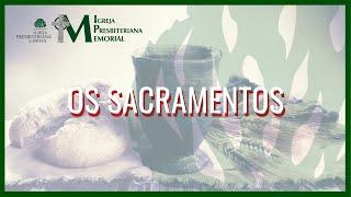 Sociedades e Famílias - Os Sacramentos