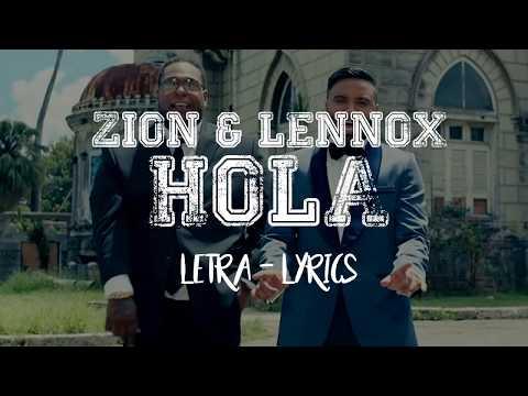 Zion & Lennox - Hola (Letra-Lyrics Oficial)