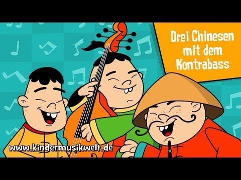 Drei Chinesen mit dem Kontrabass - Kindermusikwelt