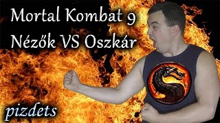 MK9 (PC) - Nézők VS Oszkár - pizdets