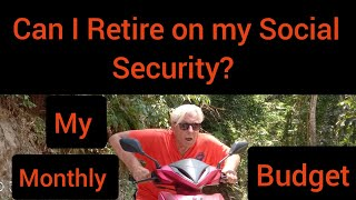 Can I Retire on my Social Security Check?  Monthly Budget in the Philippines Old Dog  May 27 2020