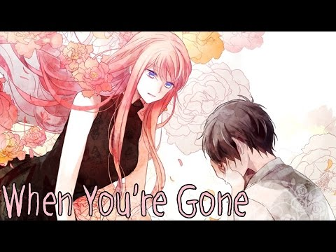 Nightcore - When You're Gone [Male Version]
