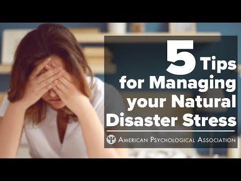 5 Tips for Coping with Natural Disaster Stress - American Psychological Association