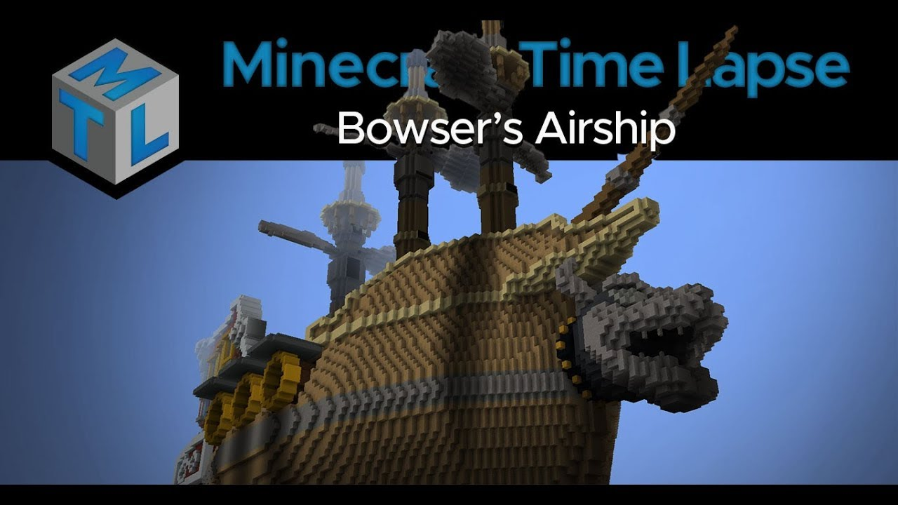 Amazing Build Of Bowser S Airship Minecraft Timelapse