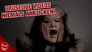 5 gruselige Videos, die ihr AUF KEINEN FALL anklicken dürft!
