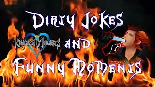 Kingdom Hearts: Dirty Jokes & Funny Moments