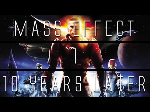 Mass Effect... 10 Years Later