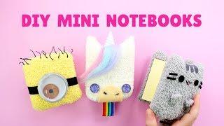 Back to School DIY! Mini Plush Notebooks | Pusheen, Unicorn & Minion Notebooks