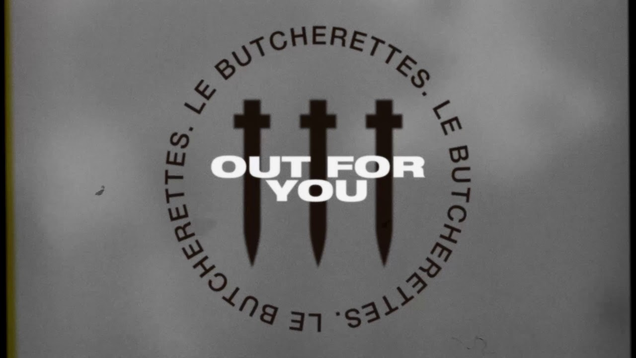 Le Butcherettes — OUT FOR YOU
