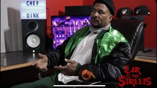 """Chef Dink On How He Stays Focus & Out of Trouble """"I Think About the Inside"""" (Part 6)"""