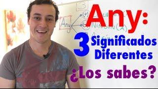 """Revelado: Los 3 Significados De """"Any"""""""