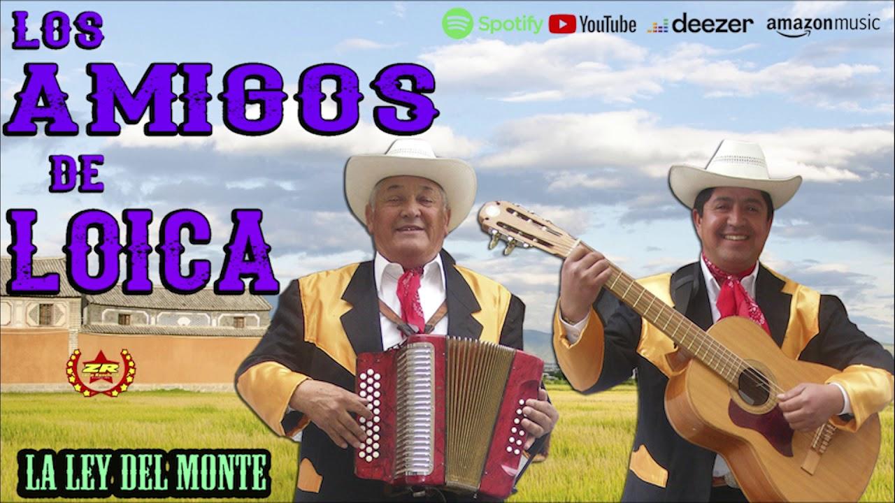 Los Amigos de Loica - La Ley del Monte (Audio)