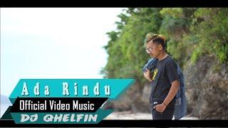 dj Qhelfin  - Ada Rindu (acoustic)