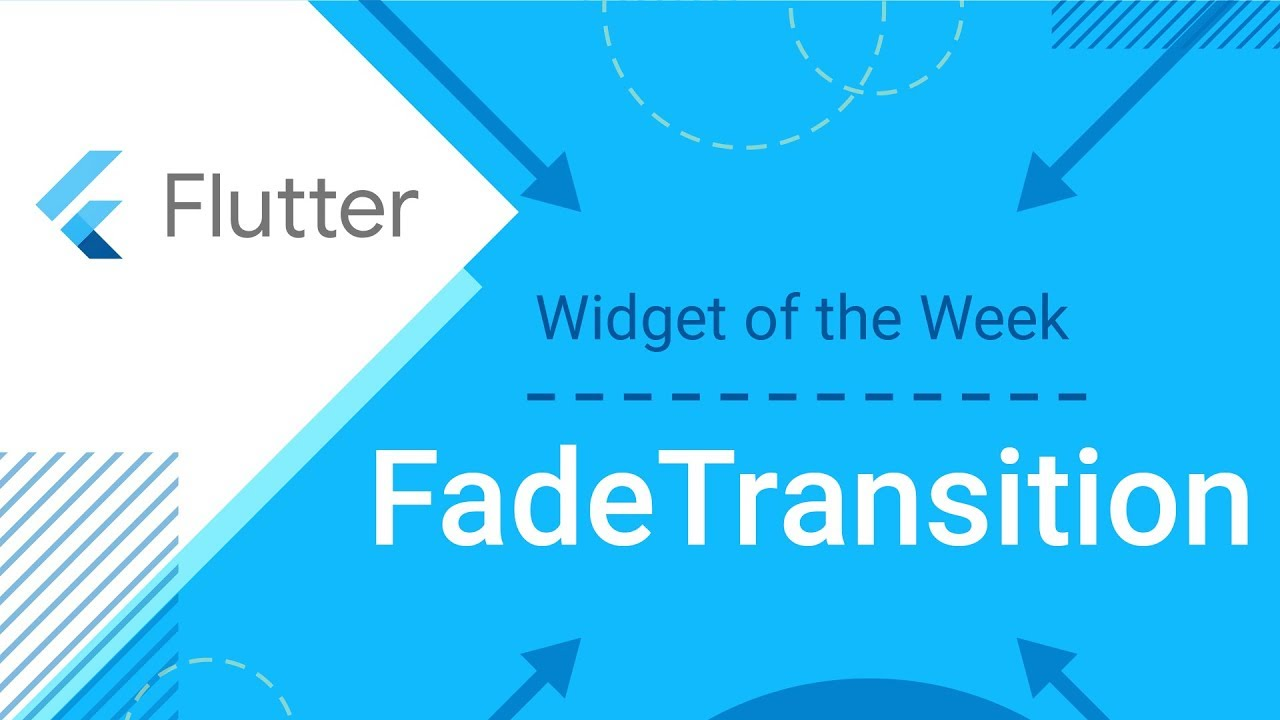 FadeTransition (Flutter Widget of the Week)