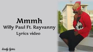 mmh lyrics (RAYVANNY FT WILLY PAUL )