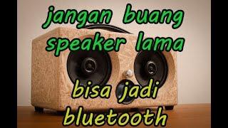 Keren !!! Begini Cara Mengubah Speaker Biasa Menjadi Speaker BLUETOOTH !!!