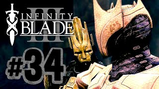 Infinity Blade 3 | The Soulless God King Returns - 34 (iOS Gameplay Walkthrough)