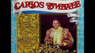 """Carlos Embale """"llego el dulcerito"""""""