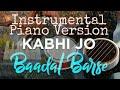 Kabhi Jo Badal Instrumental Piano Version By Instrumental Dingar