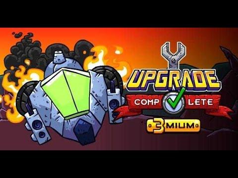 Upgrade Complete 3mium - игра в улучшение игры(обзор и прохождение)