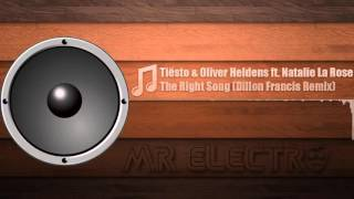Tiësto Oliver Heldens ft Natalie La Rose The Right Song Dillon Francis Remix