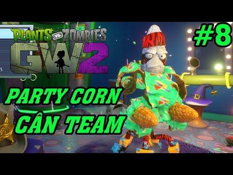 Plants Vs Zombies 2 3D - Hoa Quả Nổi Giận 2 3D: Legendary Party Corn Cân Team #8